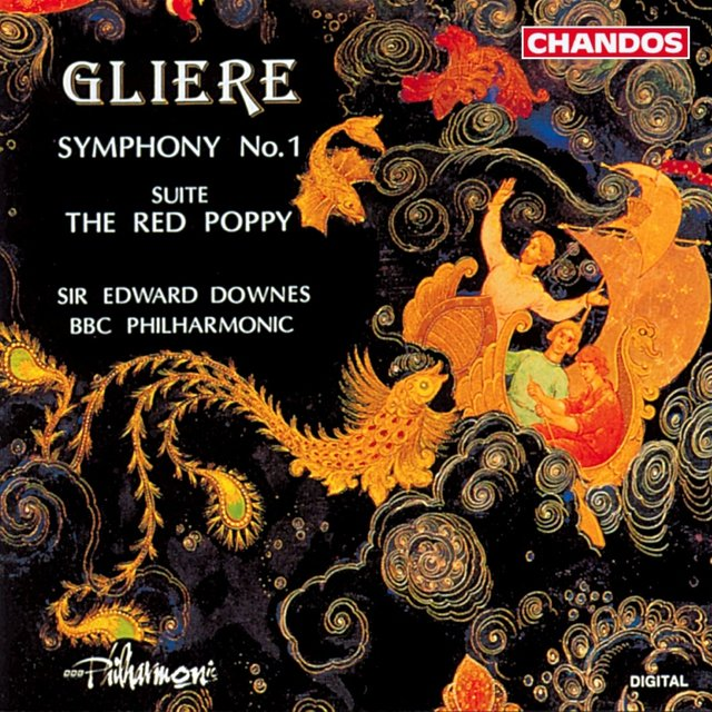 Gliere: Symphony No. 1 / The Red Poppy: Suite