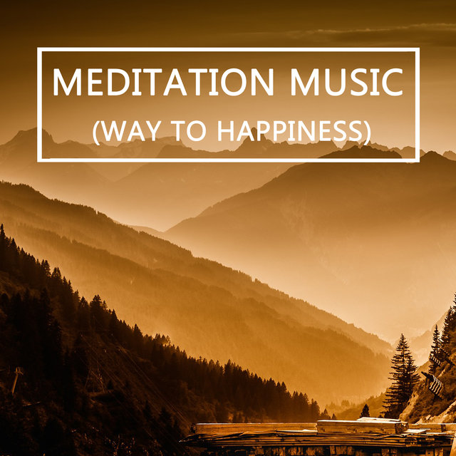 Maditation Music (Way To Happiness)