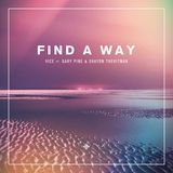 Find A Way (Radio Edit) [feat. Gary Pine & Shayon TheHitman]