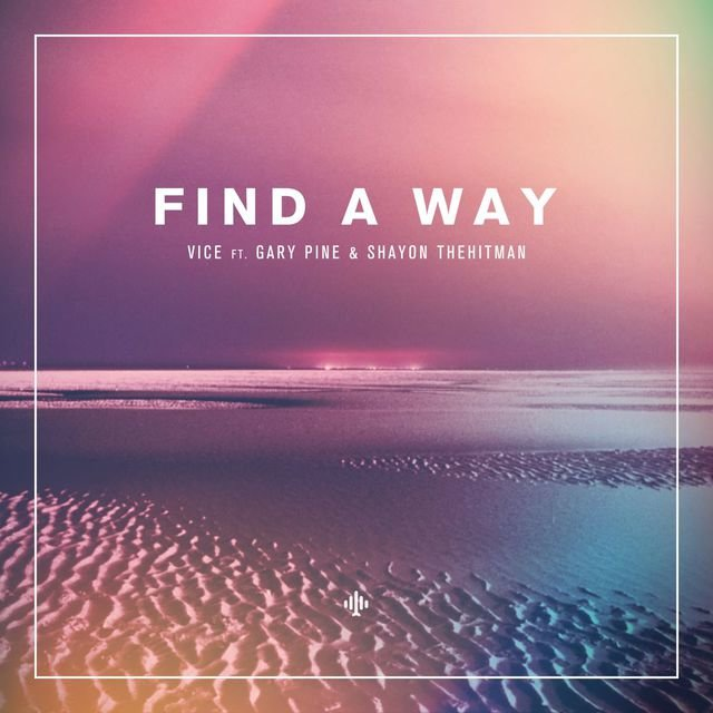 Find A Way (feat. Gary Pine & Shayon TheHitman)