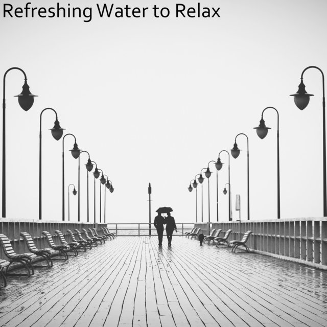 Refreshing Water to Relax
