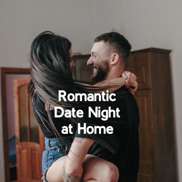 Romantic Date Night at Home