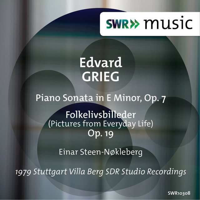 Grieg: Piano Sonata in E Minor, Op. 7 & Scenes of Country Life, Op. 19
