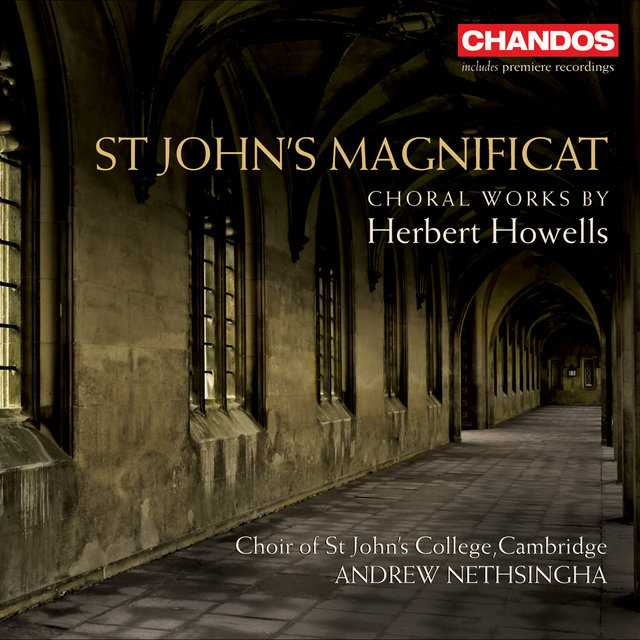 St. John's Magnificat - Choral Works by Herbert Howells