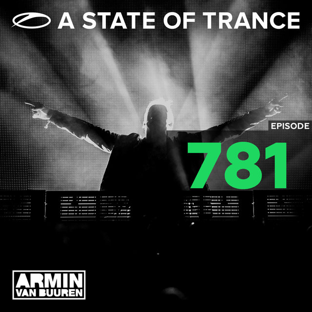 A State Of Trance Episode 781