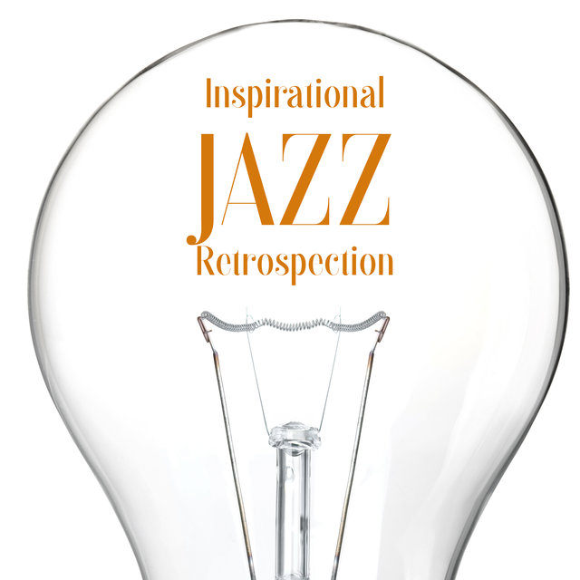Inspirational Jazz Retrospection – 15 Vintage Instrumental Melodies for Study or Work at Home