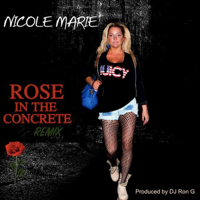 Cover art for album Rose in the Concrete by Nicole Marie VP