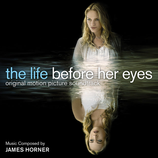 The Life Before Her Eyes (Original Motion Picture Soundtrack)