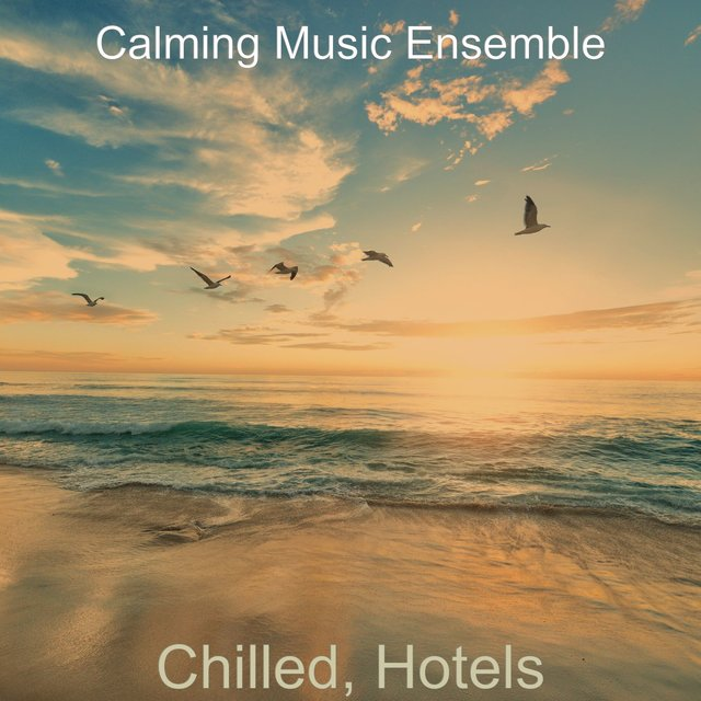 Chilled, Hotels