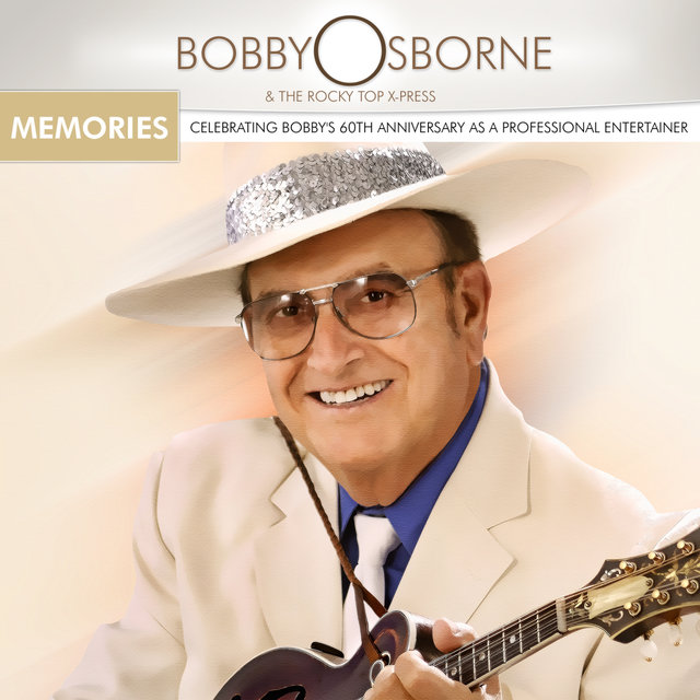Memories - Celebrating Bobby's 60 Years As A Professional Entertainer