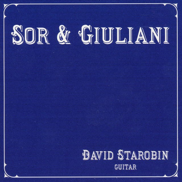 Sor & Giuliani: Guitar Music