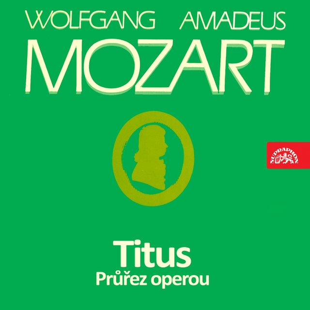 Mozart: Titus. Selection from the Opera