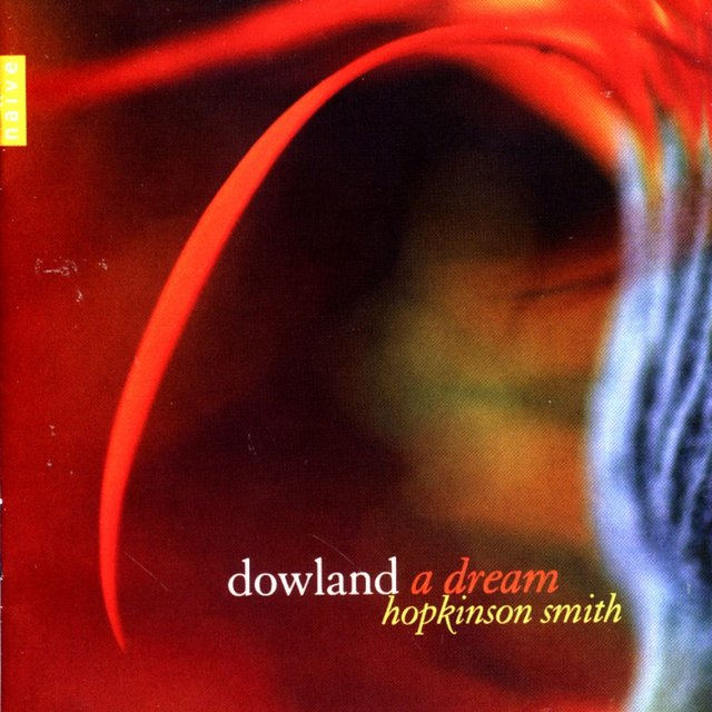 Dowland - A Dream