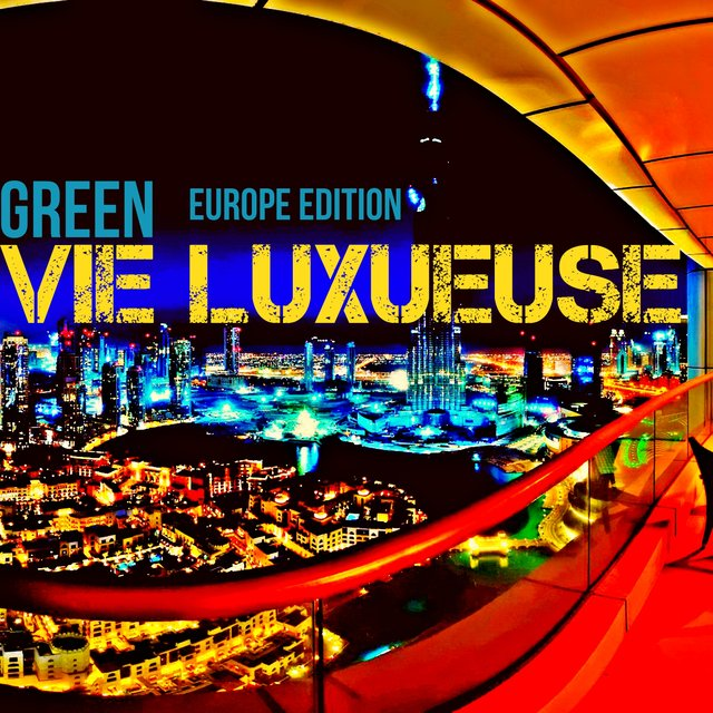 Vie Luxueuse (Europe Edition)