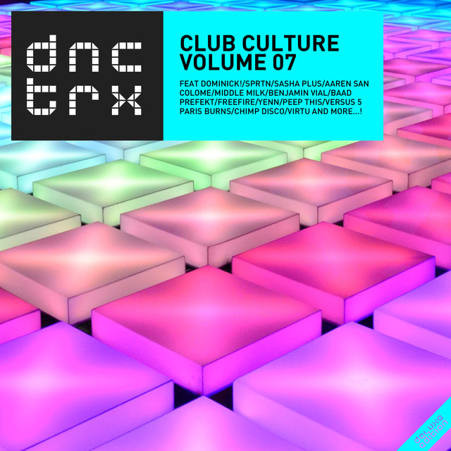 Club Culture Vol. 07 (Deluxe Edition)