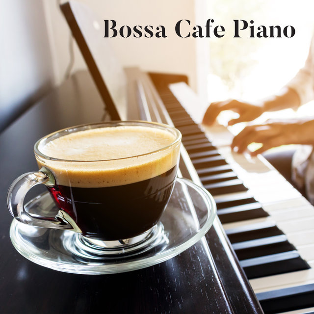 Bossa Cafe Piano Lounge