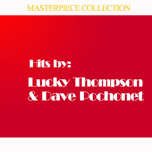 Hits by Lucky Thompson & Dave Pochonet All Stars, Vol. 2