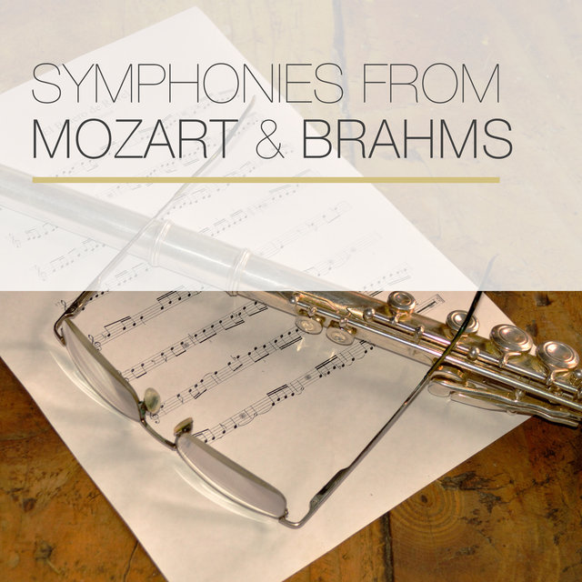 Symphonies from Mozart & Brahms