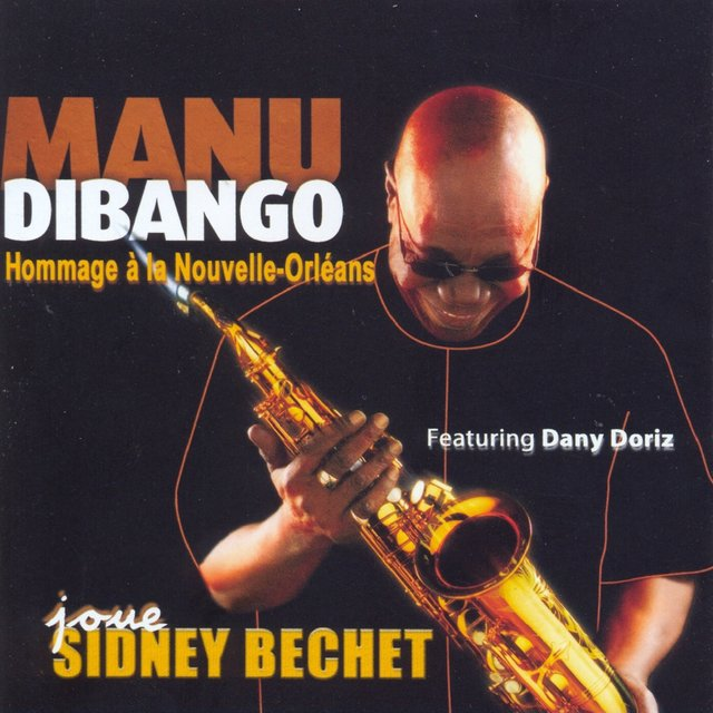 Plays Sidney Bechet: Homage to New Orleans