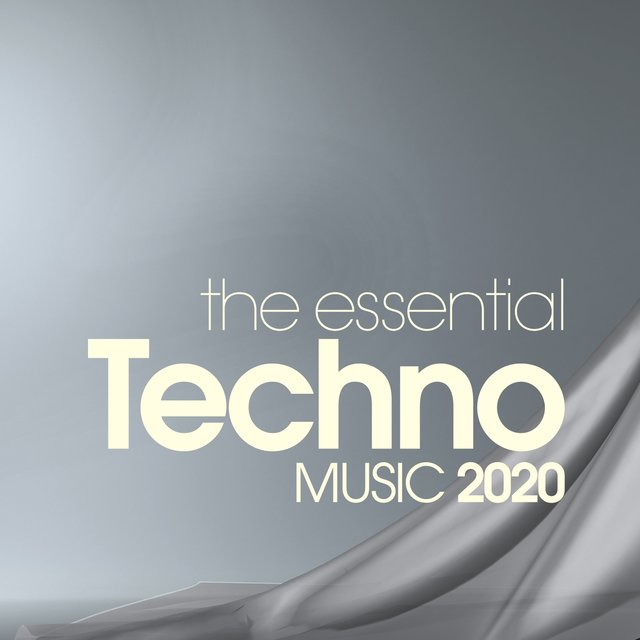 The Essential Techno Music 2020