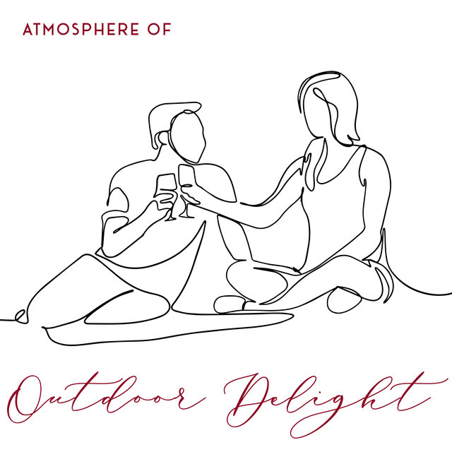 Atmosphere of Outdoor Delight – Relaxing Picnic Music for Lovers, Romantic and Family Time, Calm Sweet Moments