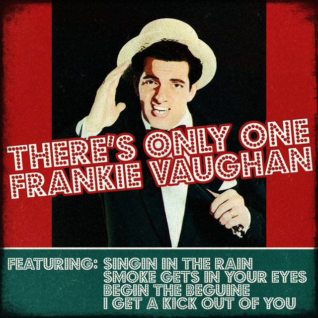 Frankie Vaughan - There's Only One Frankie Vaughan