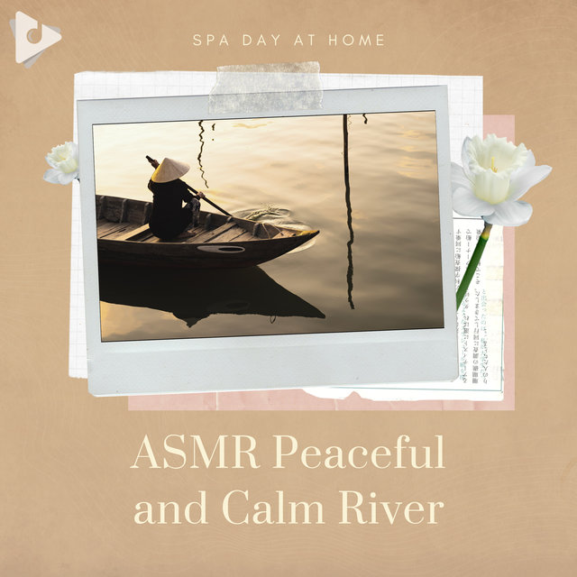 ASMR Peaceful and Calm River