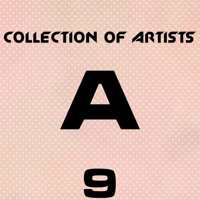 Collection Of Artists A, Vol. 9