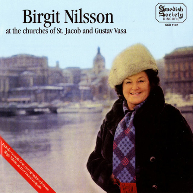 Birgit Nilsson at the Churches of St. Jacob and Gustav Vasa