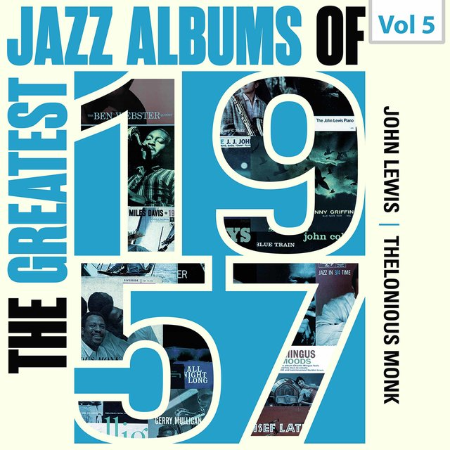 The Greatest Jazz Albums of 1957, Vol. 5