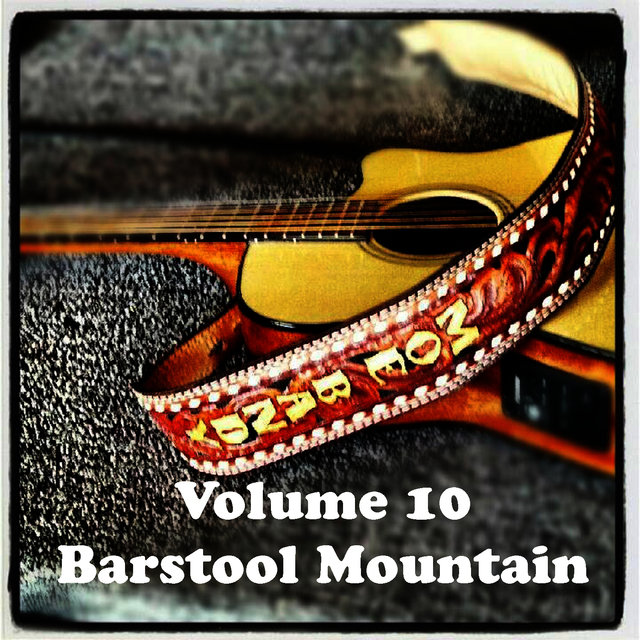 Volume 10 - Barstool Mountain