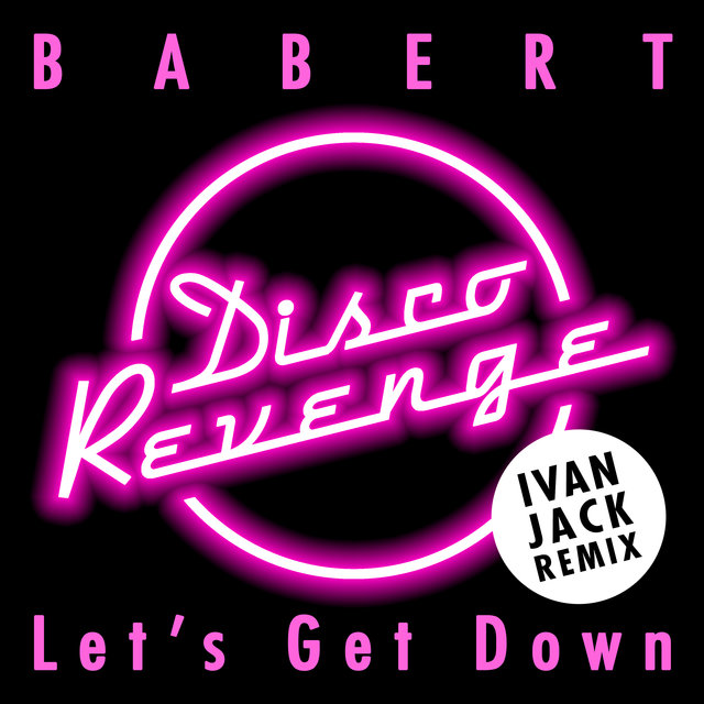 Let's Get Down (Ivan Jack Remix)