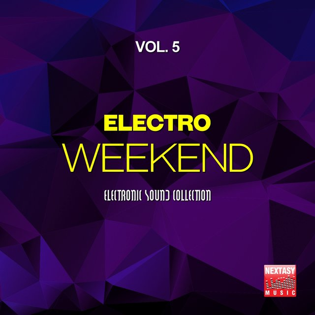Electro Weekend, Vol. 5 (Electronic Sound Collection)
