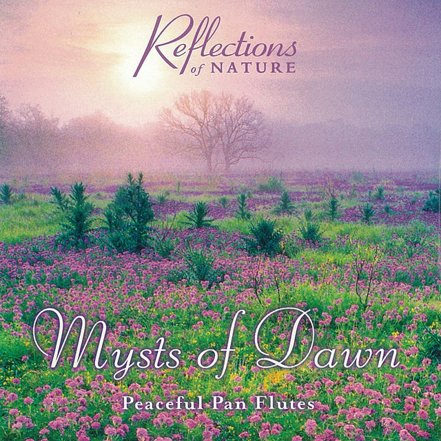 Mysts of Dawn: Peaceful Pan Flutes