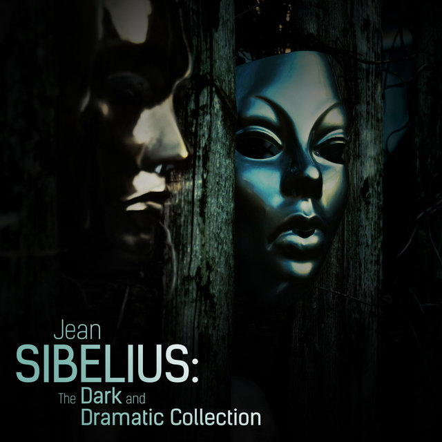Jean Sibelius: The Dark and Dramatic Collection