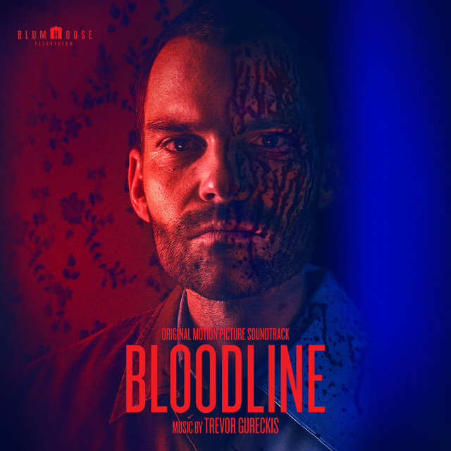 Bloodline (Original Motion Picture Soundtrack)