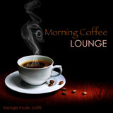 Morning Coffee (Lounge Music)
