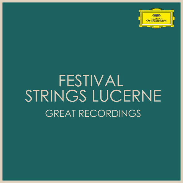 Festival Strings Lucerne Great Recordings