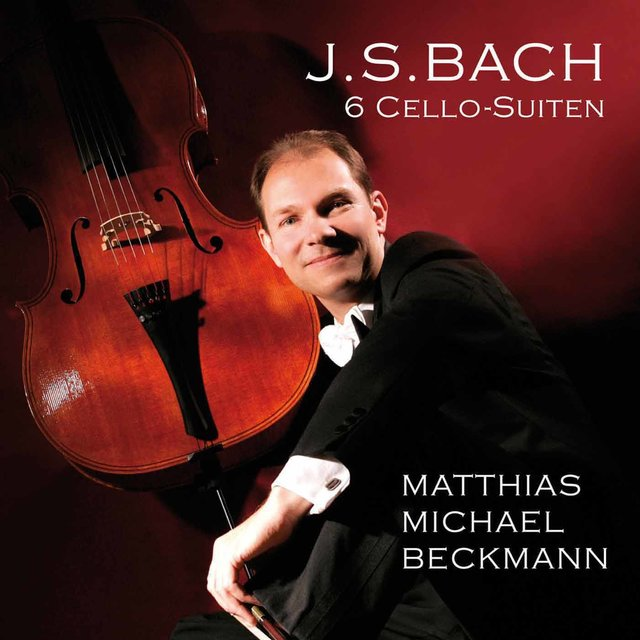 Bach: 6 Cello Suites (Arr. M.M. Beckmann for 5-String Cello)