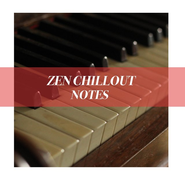 Zen Chillout Grand Piano Notes