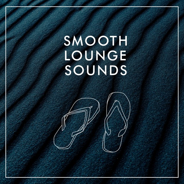 Smooth Lounge Sounds