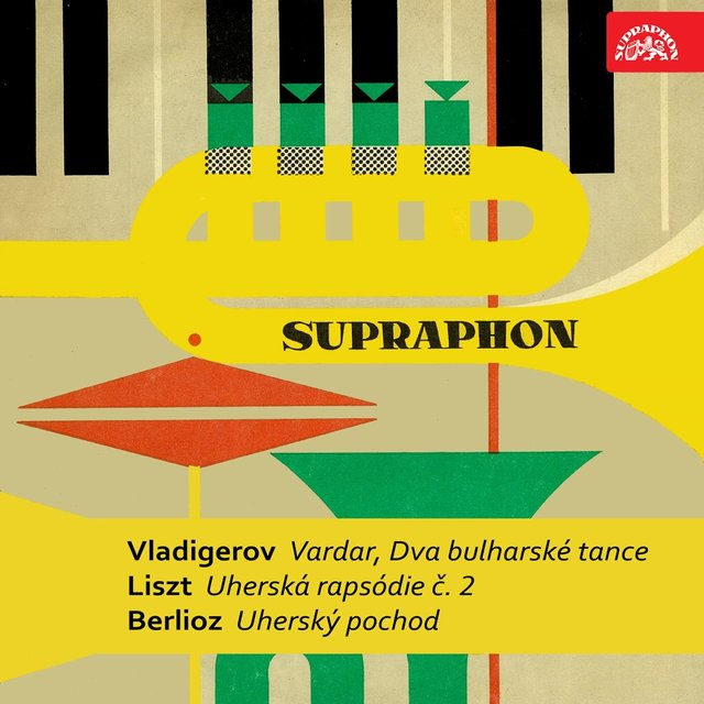Vladigerov: Vardar, Two Bulgarian Symphonic Dances - Liszt: Hungarian Rhapsody - Berlioz: Hungarian March