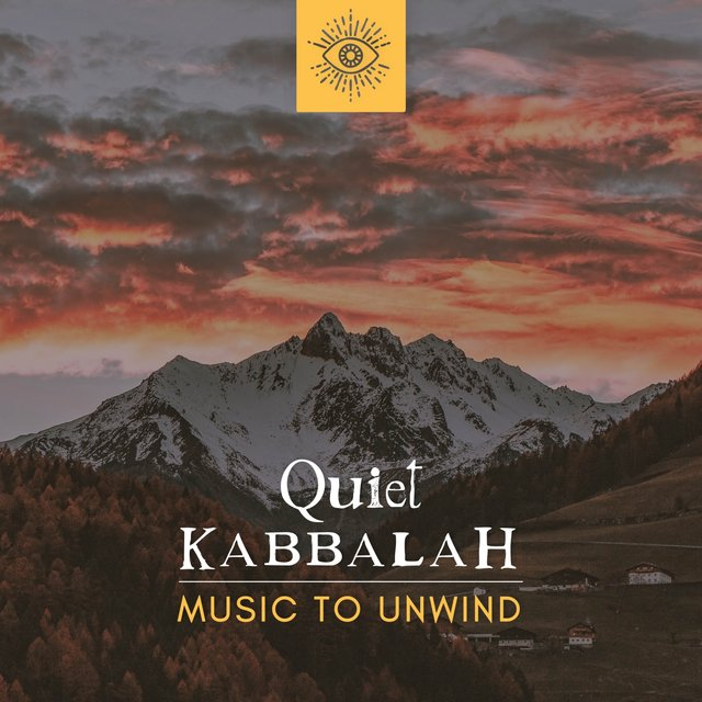 Quiet Kabbalah Music to Unwind