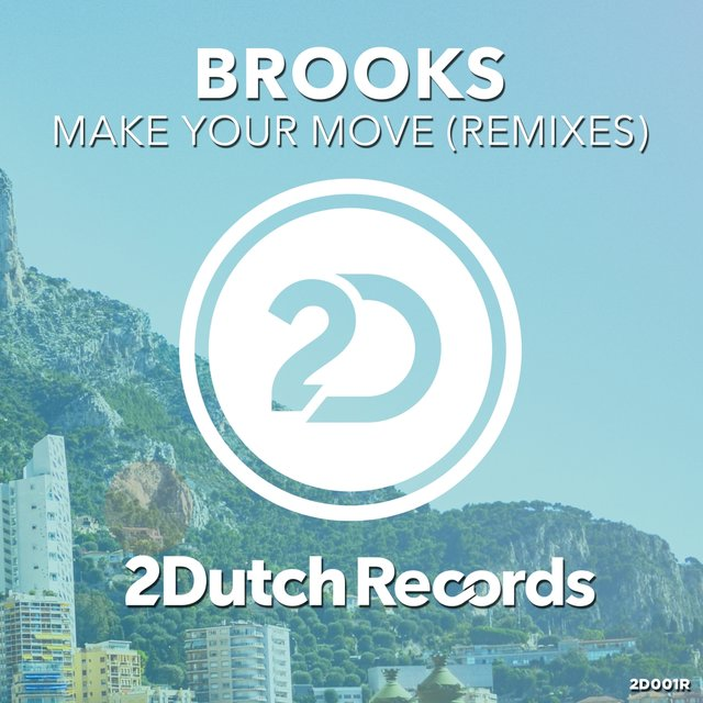 Make Your Move (Remixes)
