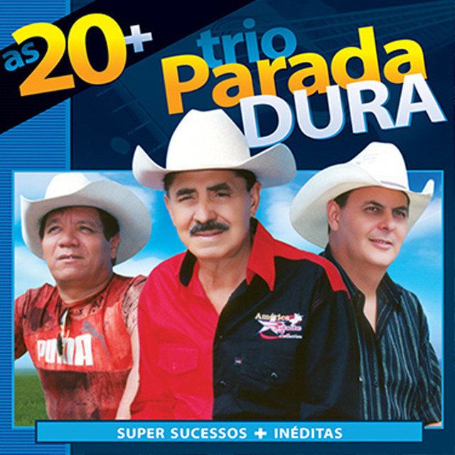 Trio Parada Dura as 20+