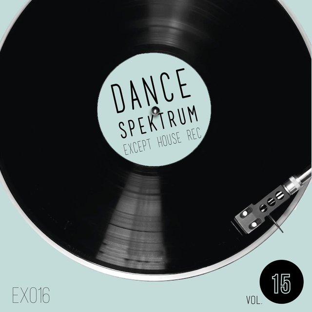 Dance Spektrum - Volume Quindici