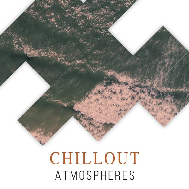 # Chillout Atmospheres