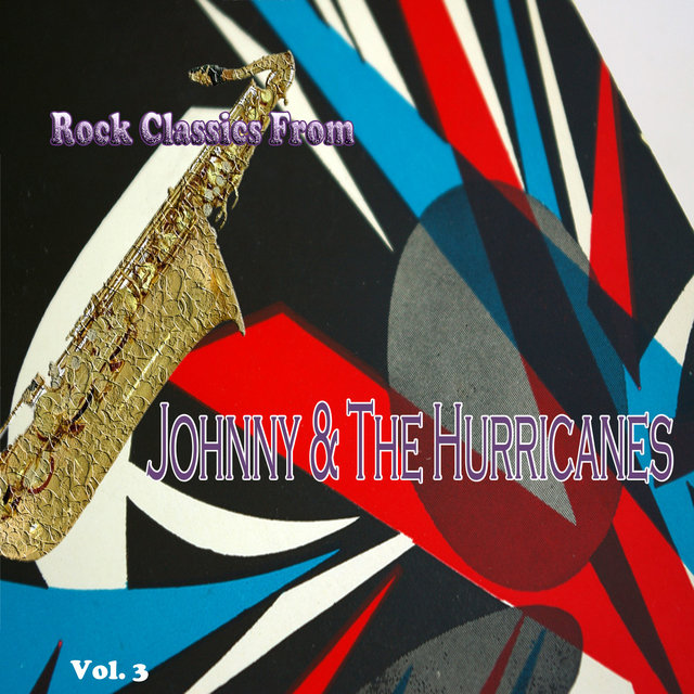 Rock Classics from Johnny & the Hurricanes, Vol. 3
