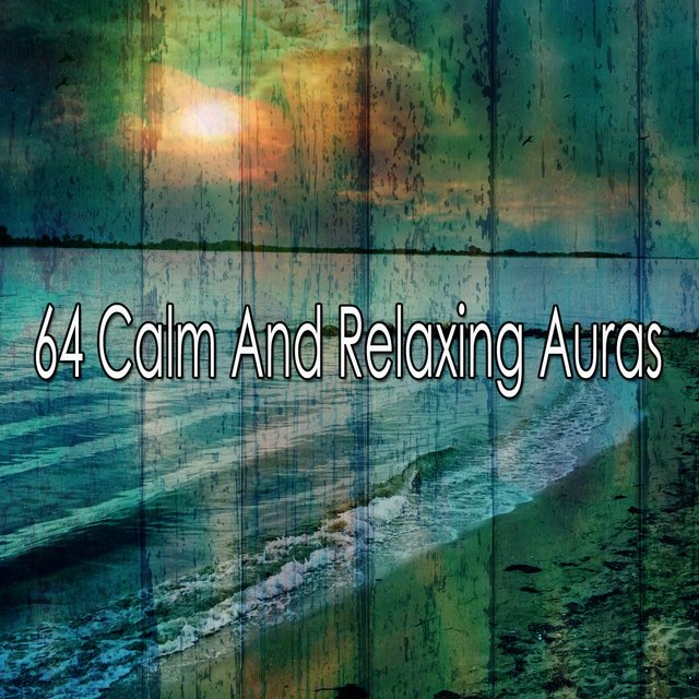 64 Calm and Relaxing Auras