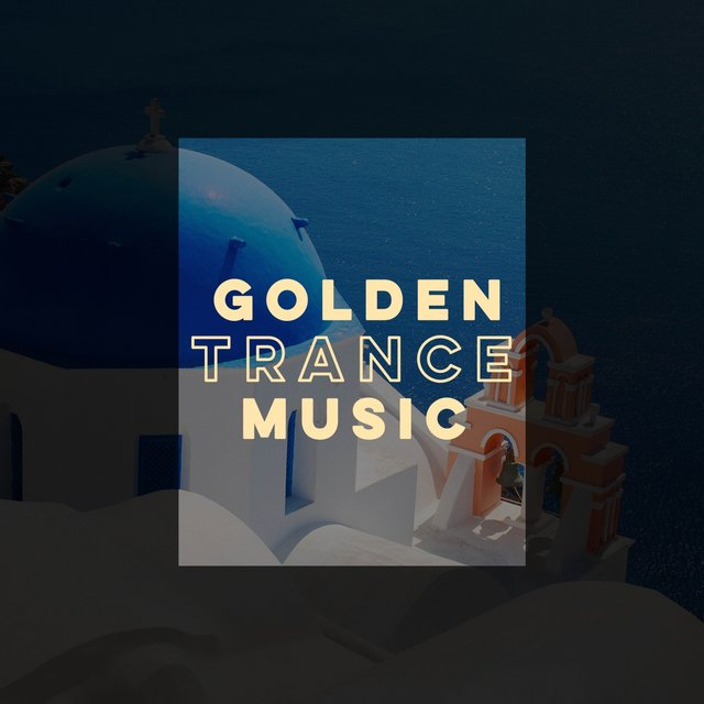 Golden Trance Music